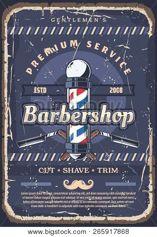 Barbershop, barber or hairdresser hair cut, beard shave and mustache trim service poster with barber red, white and blue pole, straight edge razor and moustache. Hairdressing saloon, vector stock photo