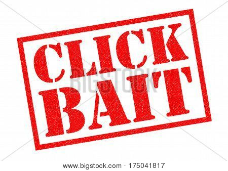 CLICK BAIT red Rubber Stamp over a white background. stock photo