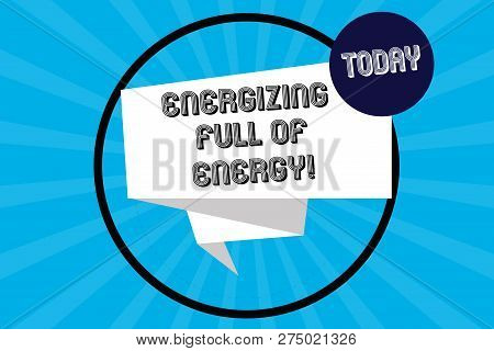 Handwriting text Energizing Full Of Energy. Concept meaning Focused energized full of power motivated Folded 3D Ribbon Strip inside Circle Loop on Halftone Sunburst photo. stock photo