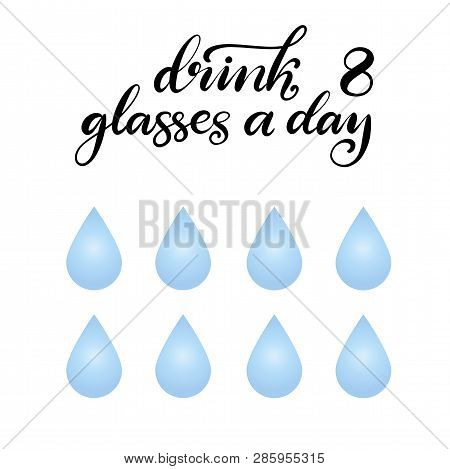 Water balance vector lettering illustration eps10. Drink eight glasses of water a day. Banner with water balance awareness. stock photo