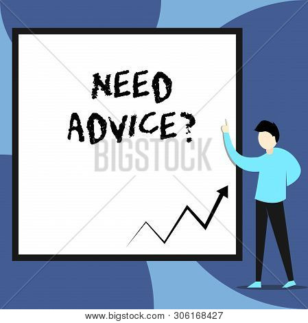 Word writing text Need Advice Question. Business concept for Asking someone if he want recommendations or guidance View young man standing pointing up blank rectangle Geometric background. stock photo
