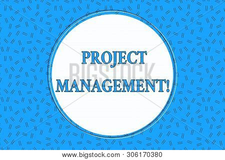 Word writing text Project Management. Business concept for Application Process Skills to Achieve Objectives and Goal Empty Round Circular Copy Space Text Balloon against Dashed Background. stock photo
