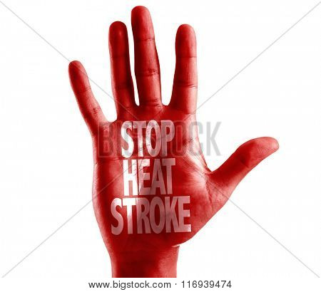 Stop Heat Stroke written on hand isolated on white background stock photo