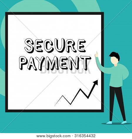 Conceptual hand writing showing Secure Payment. Business photo text Security of Payment refers to ensure of paid even in dispute Man standing pointing up blank rectangle Geometric background. stock photo