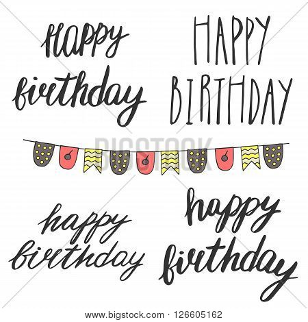 Hand drawn doodle happy birthday qoutes. Happy birthday quotes with flags set for postcards cards covers party