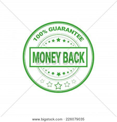 Money Back Sign 100 Percents Guarantee Certificate Label Isolated Vector Illustration stock photo