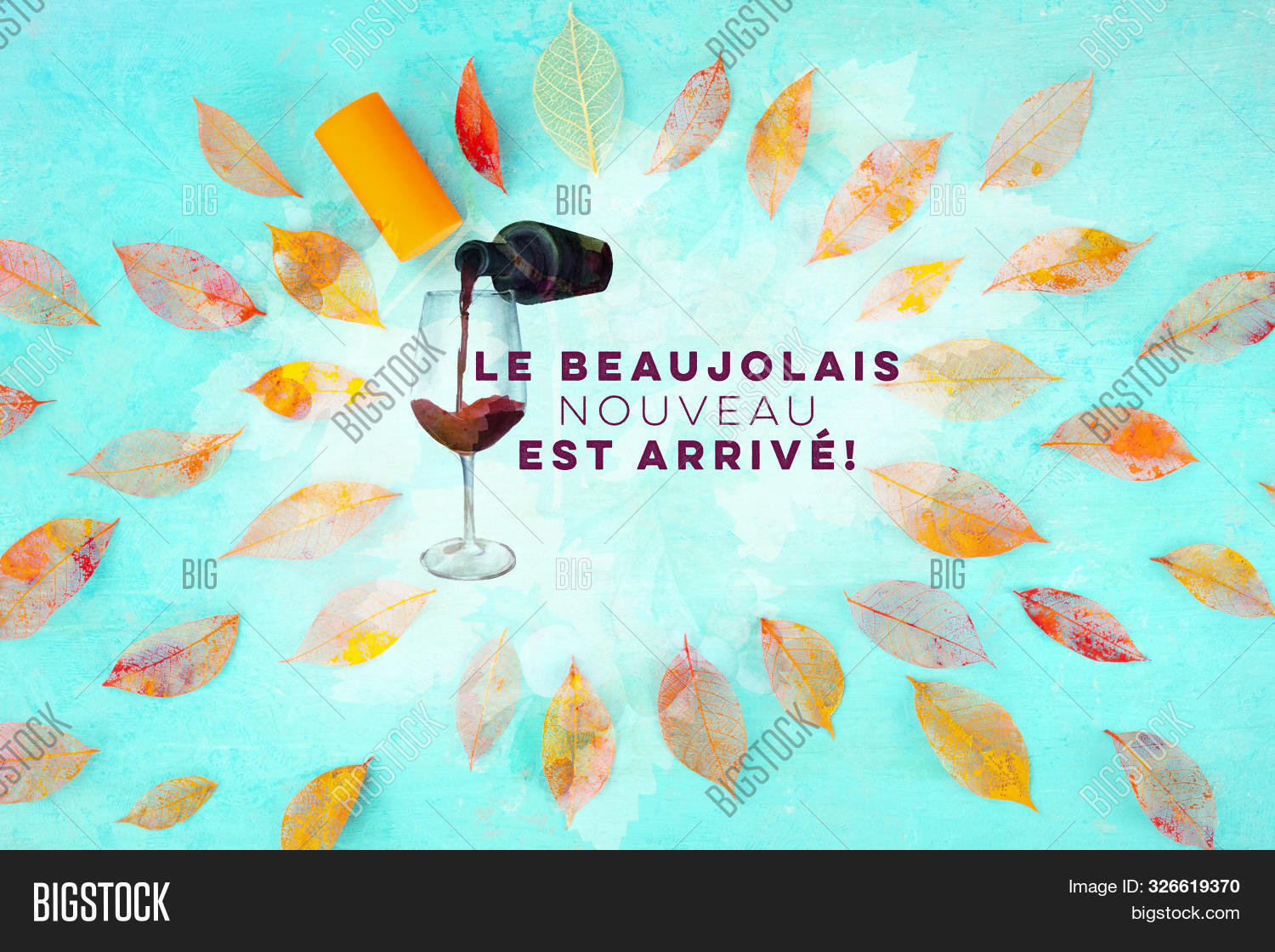 Beaujolais Nouveau Poster Design. The New Wine Has Arrived. With Watercolor Glass And Bottle, Autumn