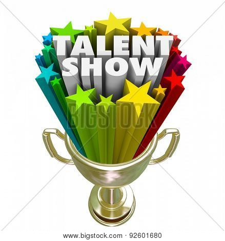 Talent Show words in 3d letters and stars in a gold trophy as prize for best performer in a contest or competition stock photo