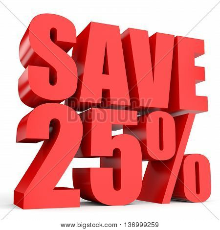Discount 25 percent off. 3D illustration on white background. stock photo