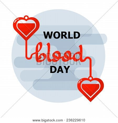 World Blood Donor day emblem isolated on white background. Handwritten words. Vector illustration of Donate blood concept for World blood donor day-June 14.  Event label,  decoration graphic element. stock photo