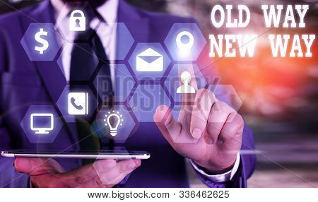 Handwriting text Old Way New Way. Concept meaning The different way to fulfill the desired purposes. stock photo