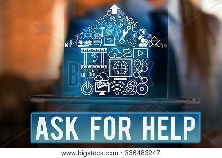 Word writing text Ask For Help. Business concept for Request to support assistance needed Professional advice. stock photo