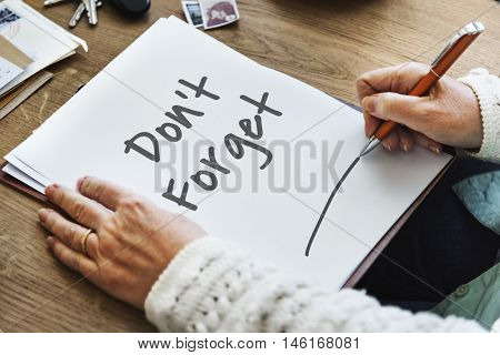 Don't Forget Notice Reminder Words Graphic Concept stock photo