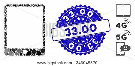 Mosaic mobile tablet icon and corroded stamp seal with 33.00 caption. Mosaic vector is formed with mobile tablet icon and with scattered round elements. 33.00 seal uses blue color, and rubber texture. stock photo