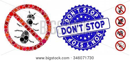 Collage no ant icon and grunge stamp seal with DonT Stop caption. Mosaic vector is designed with no ant icon and with scattered spheric spots. DonT Stop seal uses blue color, and grunge design. stock photo