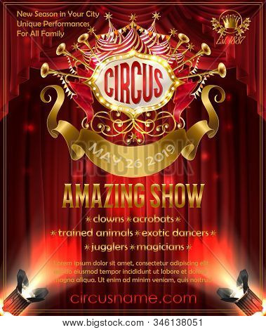 advertising poster for circus amazing show, invitation to cirque performance. Promotion banner with red curtains on background, retro signboard illuminated by spotlights, golden ribbon for text stock photo