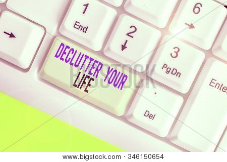 Text sign showing Declutter Your Life. Conceptual photo To eliminate extraneous things or information in life. stock photo