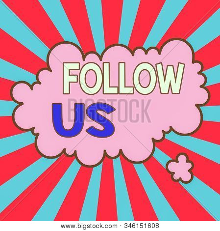 Writing note showing Follow Us. Business photo showcasing To invite a demonstrating or group to join his company and take rules Asymmetrical uneven shaped pattern object multicolour design. stock photo
