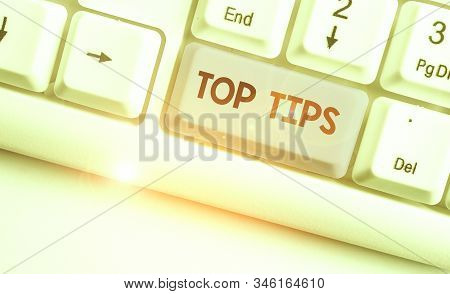Word writing text Top Tips. Business concept for a small but particularly useful piece of practical advice. stock photo