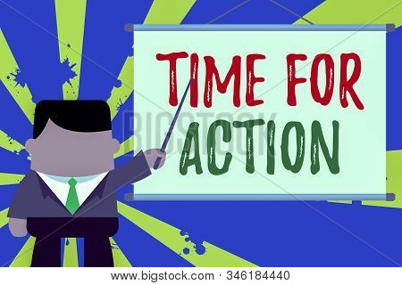Text sign showing Time For Action. Conceptual photo getting ready to start doing encouragement Go fast Businessman standing in front projector screen pointing project idea. stock photo