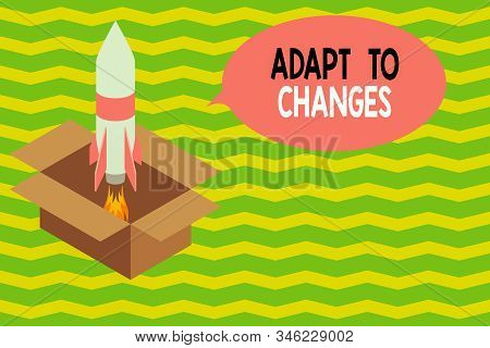 Word writing text Adapt To Changes. Business concept for Embrace new opportunities Growth Adaptation progress Fire launching rocket carton box. Starting up project. Fuel inspiration. stock photo