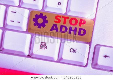 Writing note showing Stop Adhd. Business photo showcasing Put at end the mental health disorder of children Hyperactive. stock photo