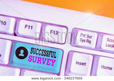 Writing note showing Successful Survey. Business photo showcasing measure of opinions or experiences of a group of showing. stock photo