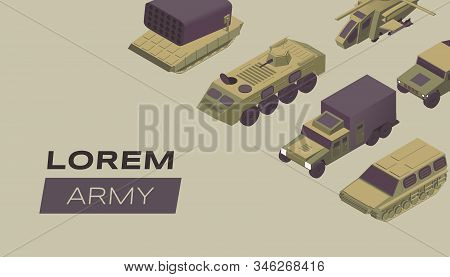 Modern army flat banner vector template. Military service poster concept with armored combat vehicles. Special forces transportation, heavy machinery isometric illustration with typography stock photo