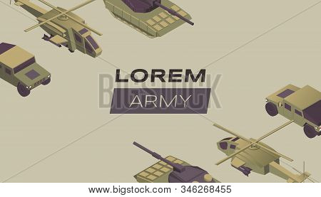 Modern army flat banner vector template. Military service poster design idea with various combat vehicles. Special forces transport, heavy machinery isometric illustration with typography stock photo