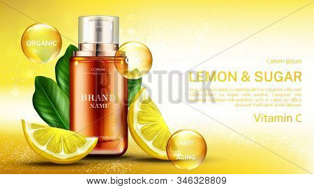Vitamin cosmetics bottle with lemon and sugar, organic anti aging spray, q10 fruit acid product package mockup background. Natural eco cosmetic skin care scrub ad. Realistic 3d illustration stock photo