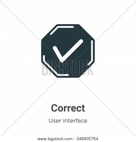 Correct glyph icon vector on white background. Flat vector correct icon symbol sign from modern user interface collection for mobile concept and web apps design. stock photo
