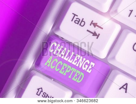 Conceptual hand writing showing Challenge Accepted. Business photo text to participate or undertake in a competitive situation. stock photo