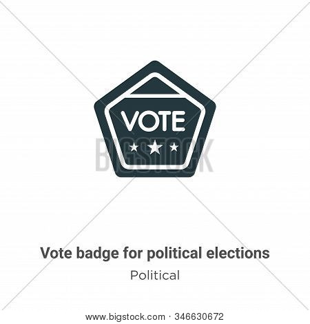 Vote badge for political elections glyph icon vector on white background. Flat vector vote badge for political elections icon symbol sign from modern political collection for mobile concept and web stock photo
