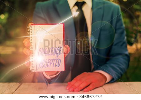 Text sign showing Challenge Accepted. Conceptual photo to participate or undertake in a competitive situation. stock photo