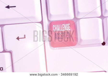 Word writing text Challenge Accepted. Business concept for to participate or undertake in a competitive situation. stock photo