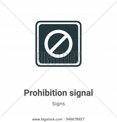 Prohibition signal glyph icon vector on white background. Flat vector prohibition signal icon symbol sign from modern signs collection for mobile concept and web apps design. stock photo