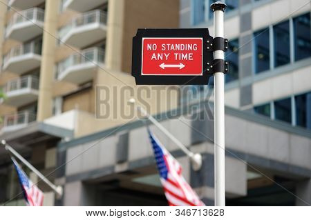 Prohibitive traffic sign in New York City. No standing anytime. Road signs in NYC. stock photo