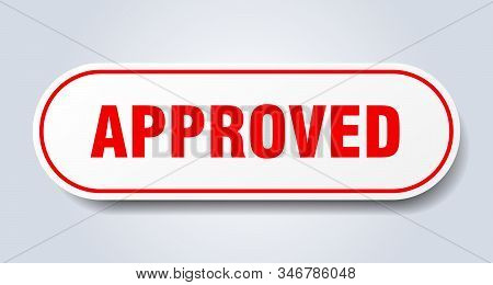 approved sign. approved rounded red sticker. approved stock photo