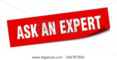 ask an expert sticker. ask an expert square sign. ask an expert. peeler stock photo
