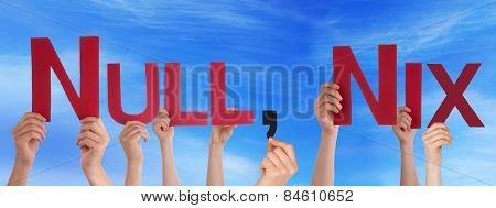 Many Caucasian People And Hands Holding Red Straight Letters Or Characters Building The German Word Null Komma Nix Which Means Nothing On Blue Sky stock photo