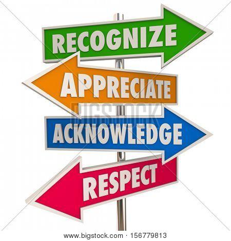 Recognize Appreciation Acknowledge Respect Signs 3d Illustration stock photo