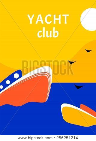 Yacht Club sport poster concept design with retro boat. Regatta yachting race flat style stock photo