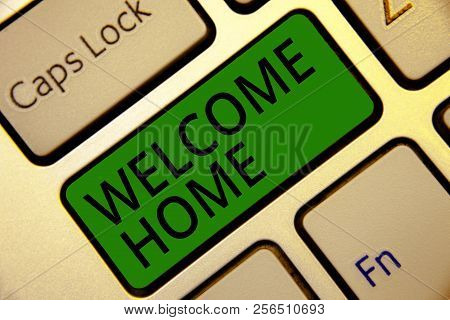 Handwriting text writing welcome home concept meaning expression acceptable m4hsunfo