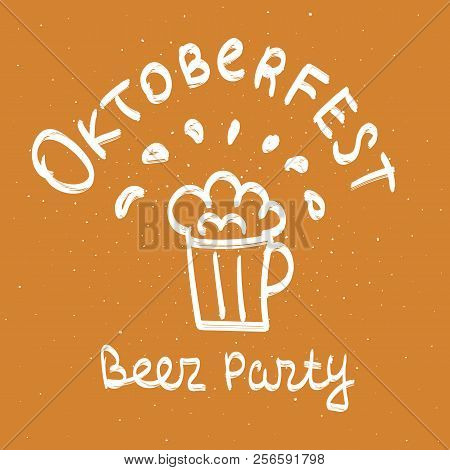 Oktoberfest beer party hand drawn vector calligraphy and beer glass illustration. Stylish calligraphic brush painted text on brown background. Modern typography lettering. Design for poster, prints. Beer flyer. Oktoberfest flyer. Oktoberfest offer. stock photo