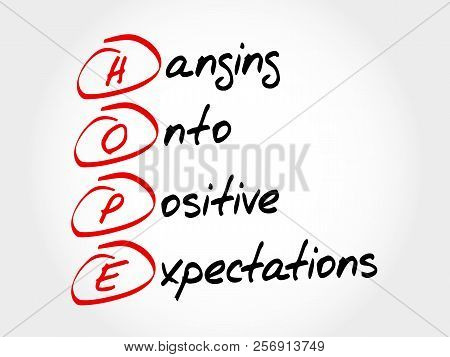 HOPE - Hanging Onto Positive Expectations, acronym concept stock photo