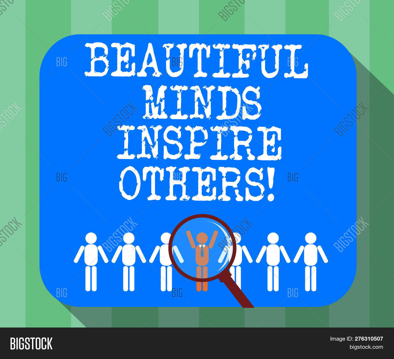 Handwriting Text Beautiful Minds Inspire Others. Concept Meaning Positive Showing Give Inspiration T