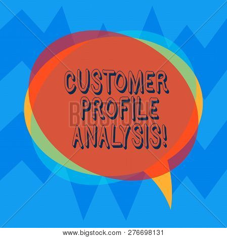 Handwriting text Customer Profile Analysis. Concept meaning customer profile or target market analysis Blank Speech Bubble photo and Stack of Transparent Circle Overlapping. stock photo