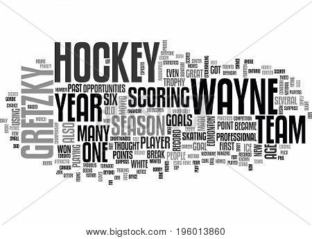 A HOCKEY GREAT WAYNE GRETZKY TEXT WORD CLOUD CONCEPT stock photo