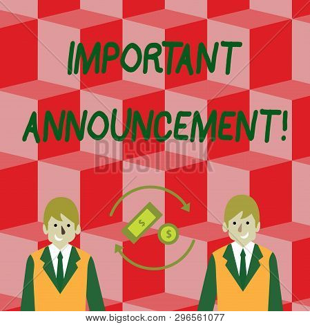 Handwriting text Important Announcement. Concept meaning spoken statement that tells showing about something Money in Dollar Currency Sign Inside Rotating Arrows Between Two Businessmen. stock photo