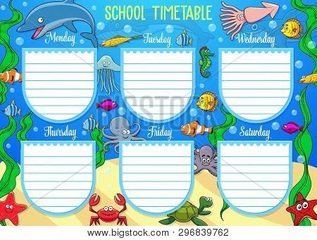 Schedule On Whole Week With Underwater Cartoon Animals. Vector School Timetable With Dolphins And St